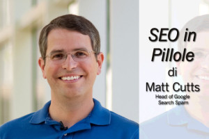 Seo in Pillole di Matt Cutts